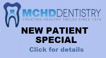 MCHD Dentistry new patient special
