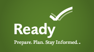 Prepare. Plan. Stay informed.  Ready.gov